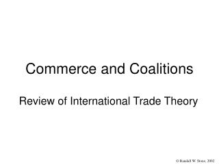 Commerce and Coalitions