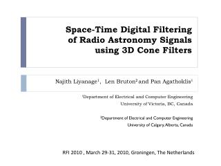 Space-Time Digital Filtering  of Radio Astronomy Signals  using 3D Cone Filters