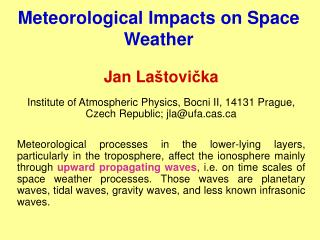 Meteorological Impacts on Space Weather