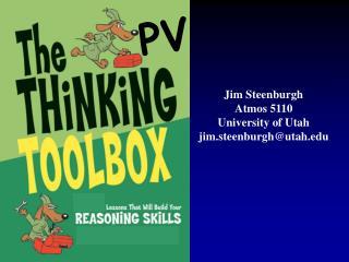 Jim Steenburgh Atmos 5110 University of Utah jim.steenburgh@utah