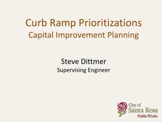 Steve Dittmer Supervising Engineer