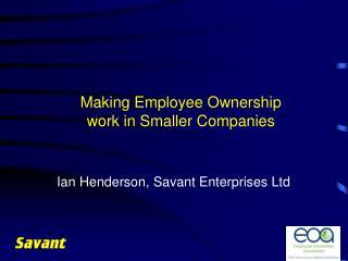 Making Employee Ownership work in Smaller Companies