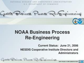 NOAA Business Process  Re-Engineering
