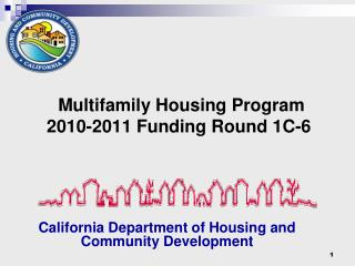 Multifamily Housing Program 2010-2011 Funding Round 1C-6