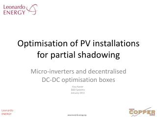 Optimisation of PV installations for partial shadowing
