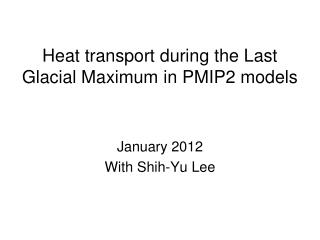 Heat transport during the Last Glacial Maximum in PMIP2 models