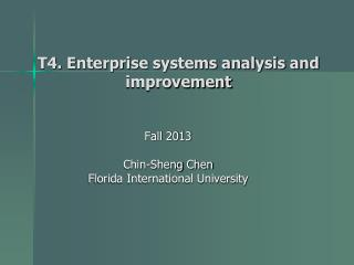 T4. Enterprise systems analysis and improvement