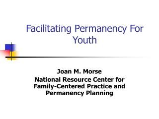 Facilitating Permanency For Youth