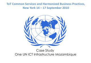 Case Study  One UN ICT Infrastructure Mozambique