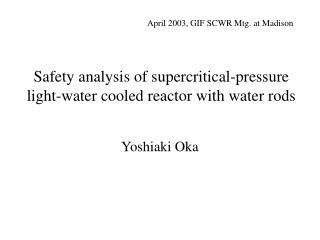 Safety analysis of supercritical-pressure light-water cooled reactor with water rods