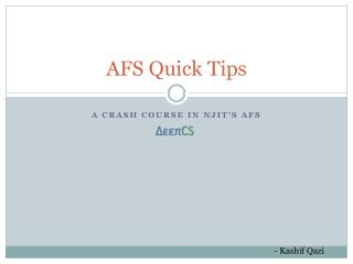 AFS Quick Tips