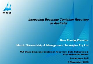Russ Martin, Director Martin Stewardship & Management Strategies Pty Ltd