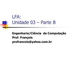 LFA: Unidade 03 – Parte B