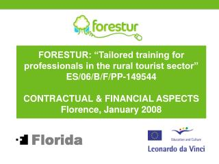 """FORESTUR: """"Tailored training for professionals in the rural tourist sector"""" ES/06/B/F/PP-149544"""