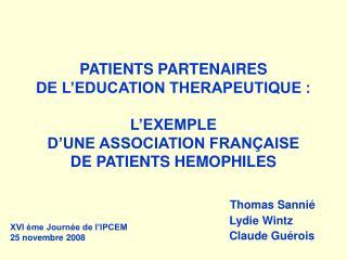 Thomas Sannié  Lydie Wintz  Claude Guérois