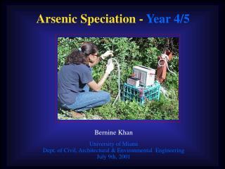 Arsenic Speciation -  Year 4/5
