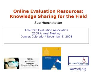 American Evaluation Association 2008 Annual Meeting Denver, Colorado * November 5, 2008