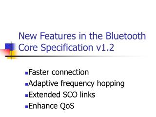 New Features in the Bluetooth Core Specification v1.2