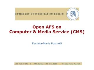Open AFS on  Computer & Media Service (CMS)