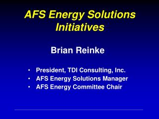 AFS Energy Solutions Initiatives