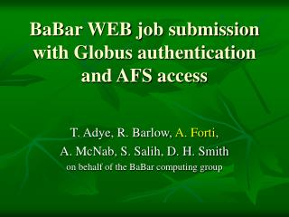BaBar WEB job submission with Globus authentication and AFS access