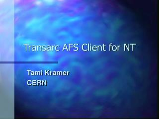 Transarc AFS Client for NT