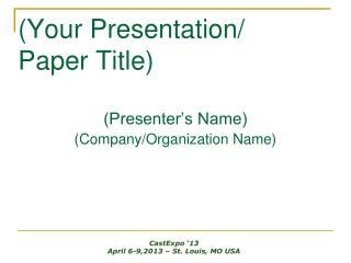 (Your Presentation/ Paper Title)