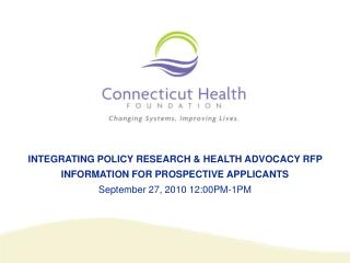 INTEGRATING POLICY RESEARCH & HEALTH ADVOCACY RFP