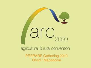 PREPARE Gathering 2010 Ohrid / Macedonia
