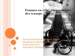 Femmes en ville : l'accessibilité des transpo rts  pour  être libre