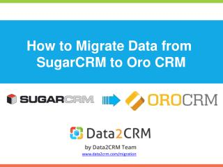 How to Migrate SugarCRM to OroCRM Automatedly