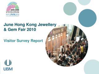 June Hong Kong Jewellery & Gem Fair 2010