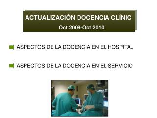 ACTUALIZACI�N DOCENCIA CL�NIC Oct 2009-Oct 2010