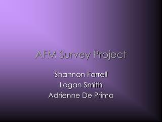 AFM Survey Project