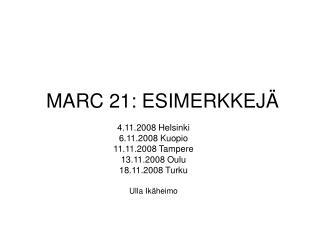 MARC 21: ESIMERKKEJÄ