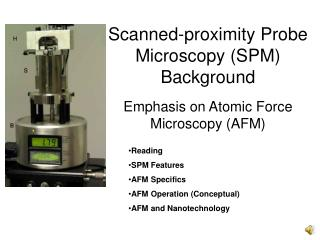 Scanned-proximity Probe Microscopy (SPM) Background