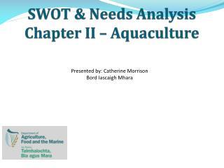 SWOT & Needs Analysis Chapter II – Aquaculture