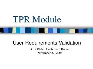 TPR Module