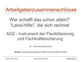 Dr. Thomas Hartmann tamen.  Entwicklungsbüro Arbeit und Umwelt GmbH