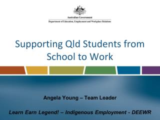 Supporting Qld Students from School to Work