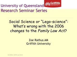 University of Queensland Research Seminar Series