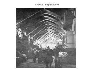 A market - Baghdad 1950