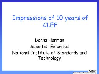 Impressions of 10 years of CLEF