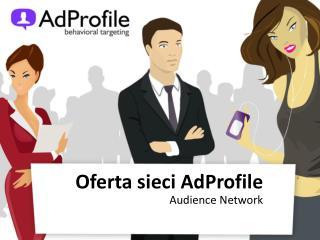 Oferta sieci AdProfile