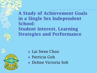 Lai Swee Choo Patricia Goh  Deline Victoria Soh