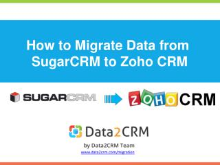 How to Migrate SugarCRM to Zoho CRM Automatedly with Ease