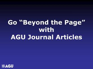 "Go ""Beyond the Page"" with AGU Journal Articles"