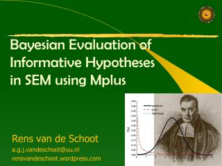 Bayesian Evaluation of Informative Hypotheses  in SEM using Mplus