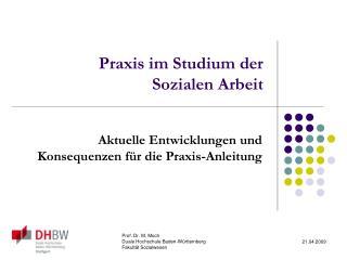 Praxis im Studium der  Sozialen Arbeit