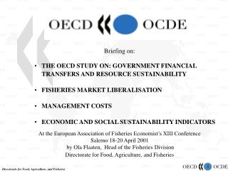 Briefing on: THE OECD STUDY ON: GOVERNMENT FINANCIAL TRANSFERS AND RESOURCE SUSTAINABILITY